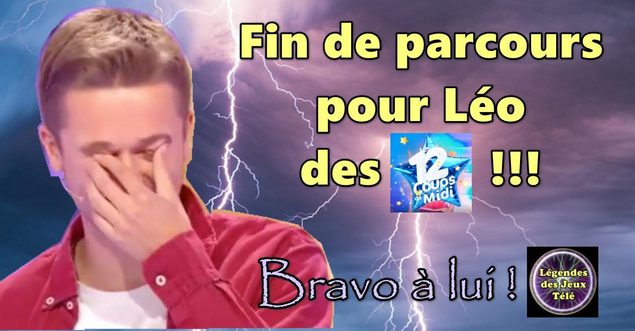 « Coup de tonnerre » 🌩 : Léo éliminé ☹️ après 97 victoires et 410 591 € dans « les 12 coups de midi » !