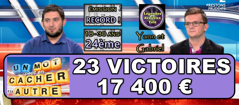 Un mot peut en cacher un autre : Yann et Gabriel en route pour dépasser une gagnante de 2008 ?