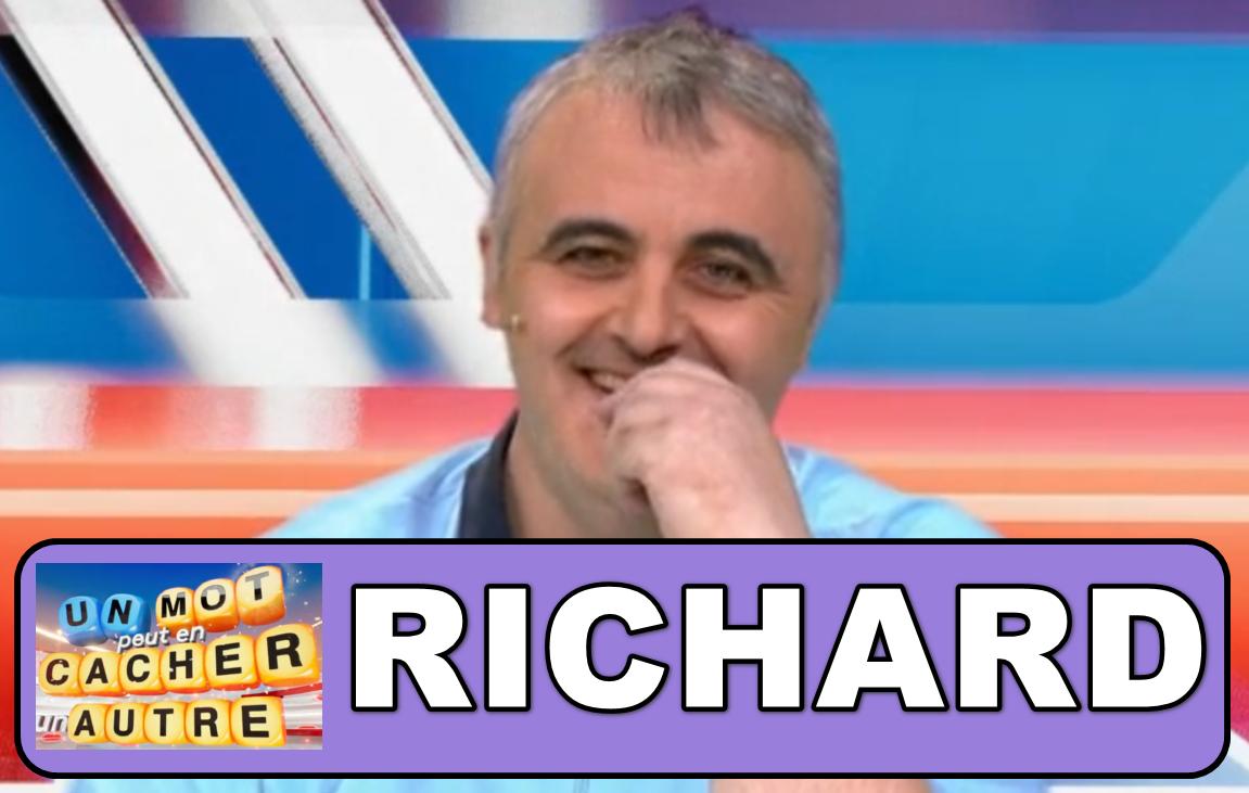 """Richard d'""""un mot peut en cacher un autre"""" était-il réellement inconnu avant son parcours actuel ?"""