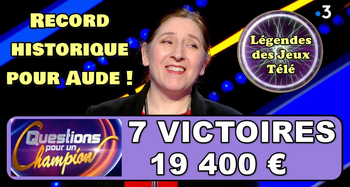 """RECORD HISTORIQUE pour Aude qui marque une 7ème victoire dans """"questions pour un champion"""" !!!"""
