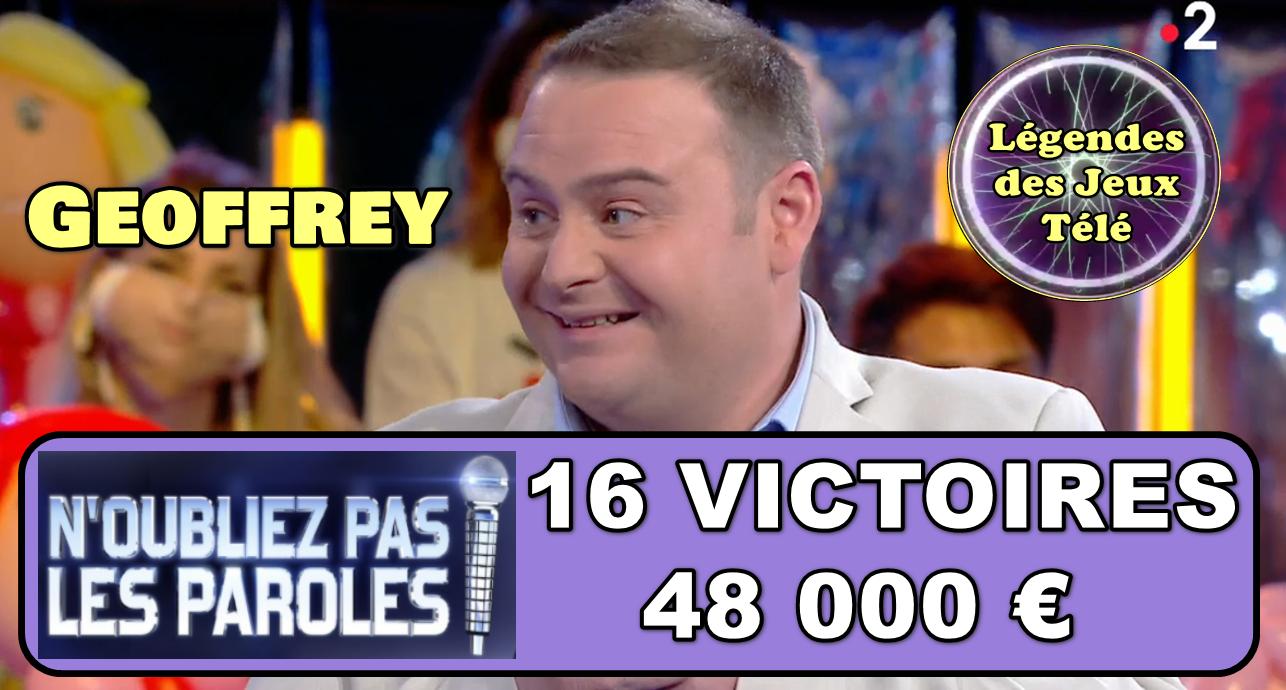"""Déjà 16 victoires pour Geoffrey dans """"n'oubliez pas les paroles"""" !!! A quel moment atteindrait-il l'histoire des jeux TV ??"""