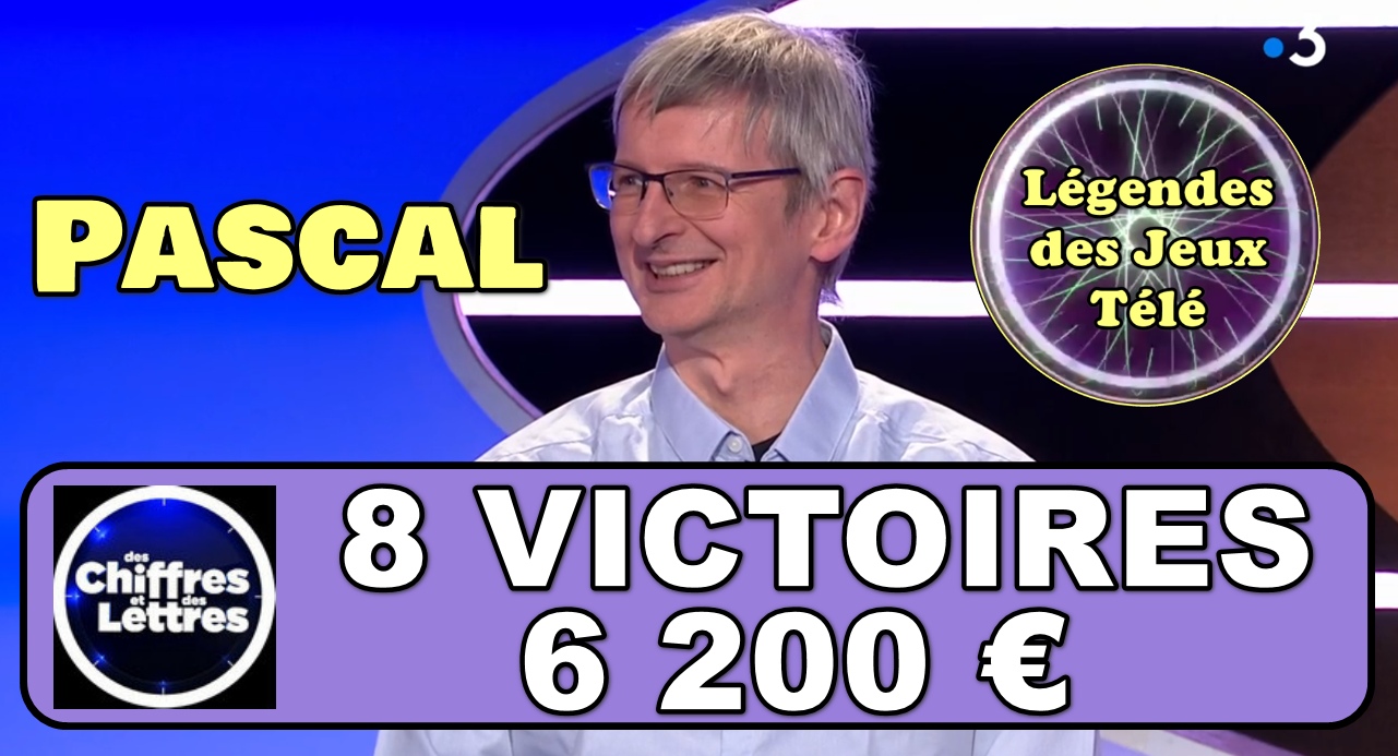 """8ème victoire pour Pascal dans """"des chiffres et des lettres""""… Bientôt les 10 et un classement inédit ?"""